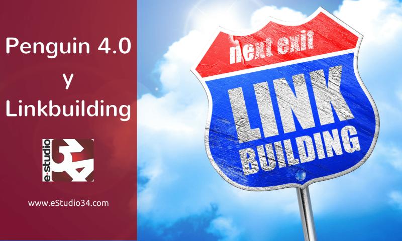 Penguin 4.0 y Linkbuilding