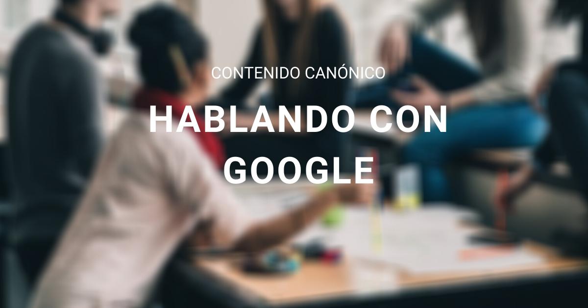 canonicalizar contenido para Google