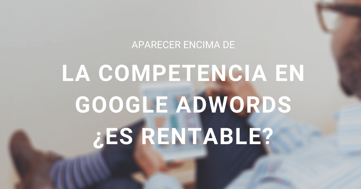 competencia en Google Adwords