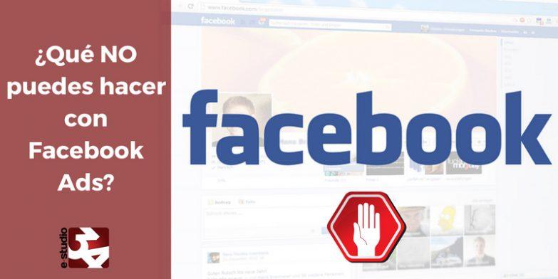 Limitaciones de Facebook Ads
