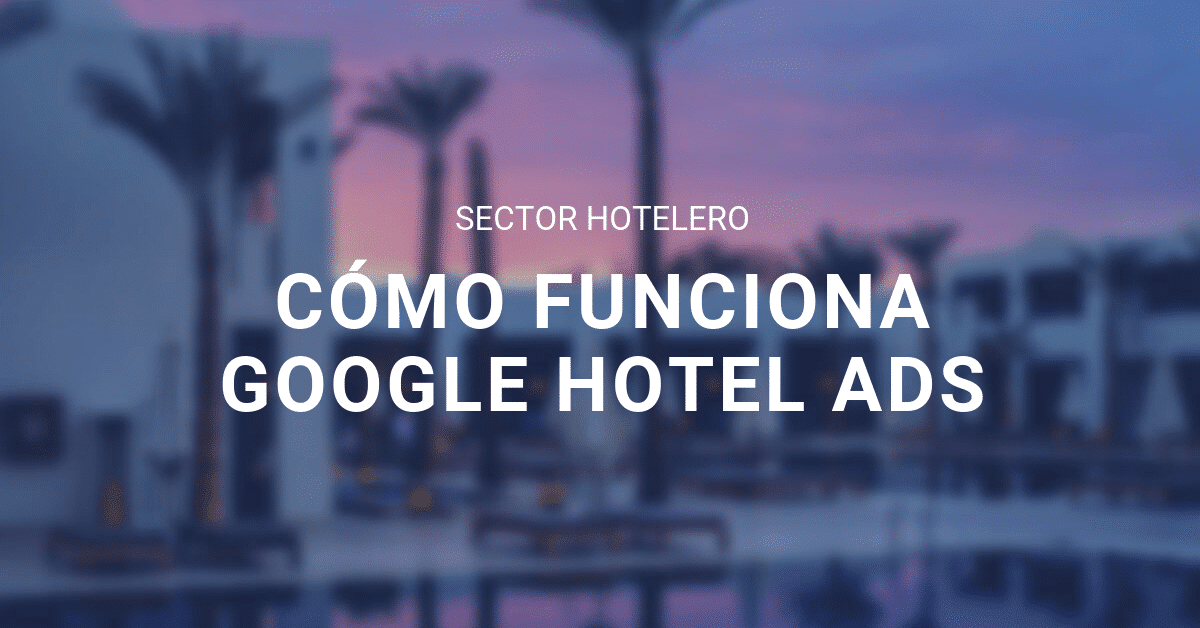 Google hotel ads blog eStudio