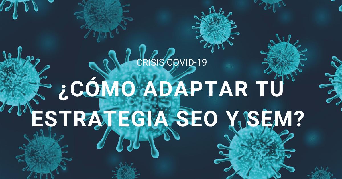 Artículo sobre estrategias de marketing online para afrontar la crisis del Coronavirus