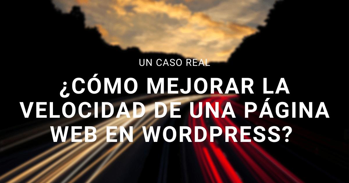 Mejorar la velocidad de una página web en Wordpress