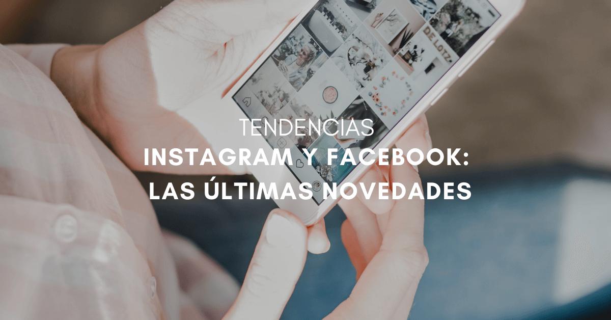 novedades-instagram-facebook-2021-portada
