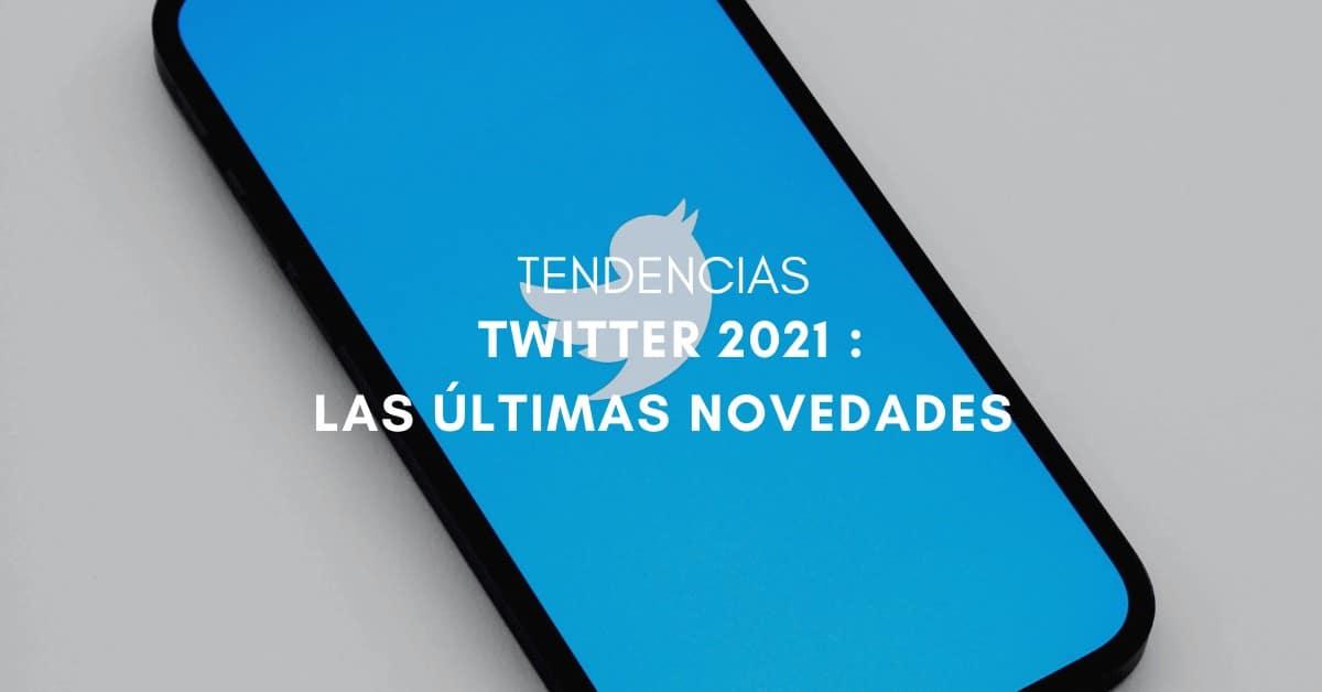 novedades-twitter-2021-portada